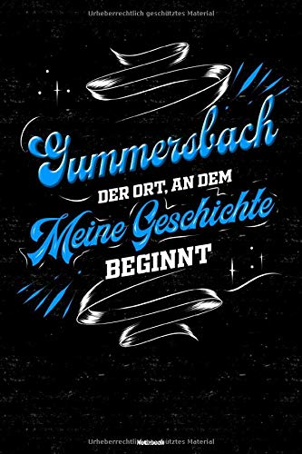 Gummersbach der Ort, an dem meine Geschichte beginnt Notizbuch: Gummersbach Stadt Journal DIN A5 liniert 120 Seiten Geschenk