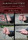 Kubotan and Torch for Realistic Street Self Defense
