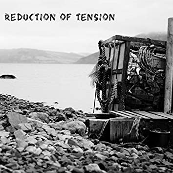 Reduction of Tension