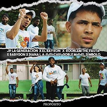 Proposito (feat. El Bayron, Rooblem the Pauta, Babydon, Diana L.A., El Capi Doble M & El Simbolo)