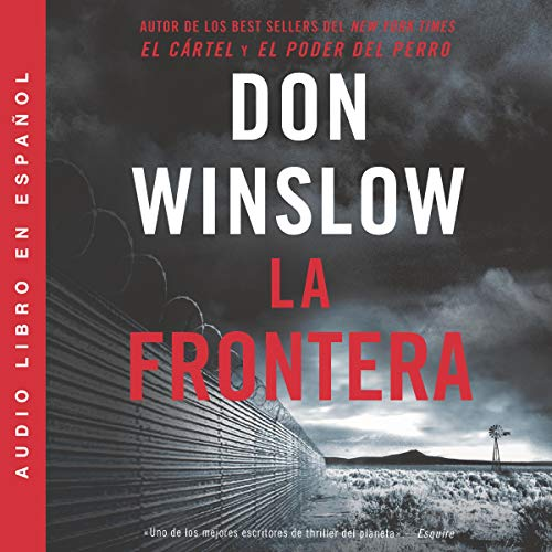 La Frontera [The Border] audiobook cover art