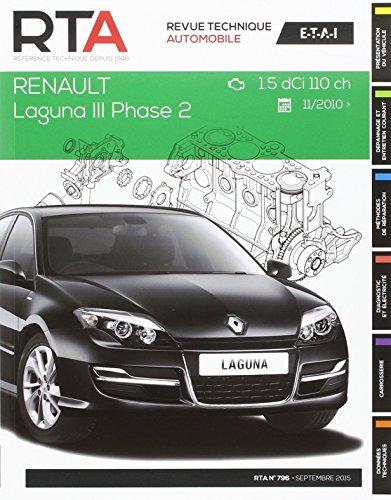 E.T.A.I - Revue Technique Automobile 796 - RENAULT LAGUNA III PHASE 2 - 2010 à 2013