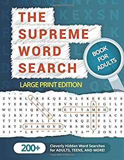The Supreme Word Search Book for Adults – Large Print Edition: Over 200 Cleverly..
