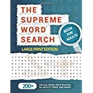 The Supreme Word Search Book for Adults - Large Print Edition: Over 200 Cleverly Hidden Word Searches for Adults, Teens, and More!