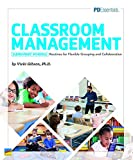 Classroom Management Elementary Schools Routines for Flexible Grouping and Collaboration