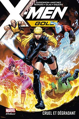 X-Men Gold (2017) T03 : Cruel et dégradant (French Edition)