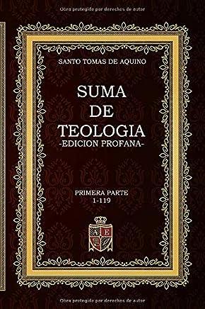 Suma de Teología: Edición Profana