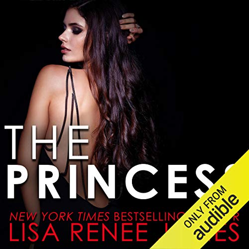 The Princess Audiobook By Lisa Renee Jones cover art