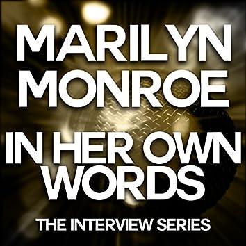 Marilyn Monroe - In Her Own Words