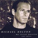 Songtexte von Michael Bolton - My Secret Passion: The Arias