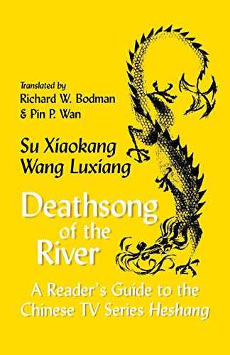 Deathsong of the River: A Reader's Guide to the Chinese TV Series