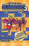 """Diario De Un Espía Adolescente De Minecraft Libro 3: """"Cómo Entrena A Tu Enderdragon"""": (Una Hilarante Aventura Para..."""
