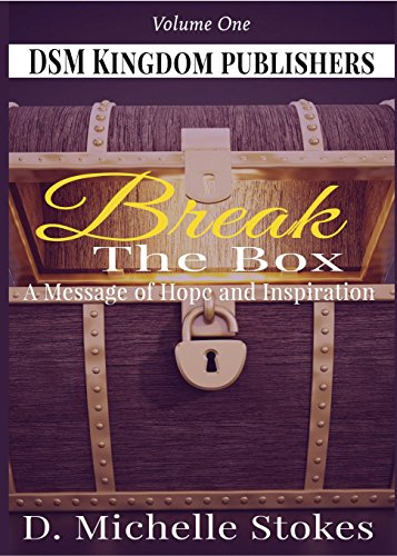 Break the Box: A Message of Hope and Inspiration Volume 1