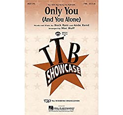 Only you(and you alone) - TTBB - CHORAL SCORE