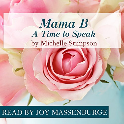 Mama B - A Time to Speak audiobook cover art