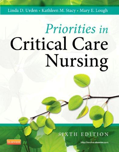 Priorities in Critical Care Nursing (Urden, Priorities in...