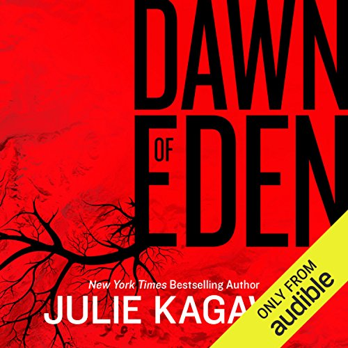 Dawn of Eden                   By:                                                                                                                                 Julie Kagawa                               Narrated by:                                                                                                                                 Therese Plummer                      Length: 3 hrs and 56 mins     355 ratings     Overall 4.3