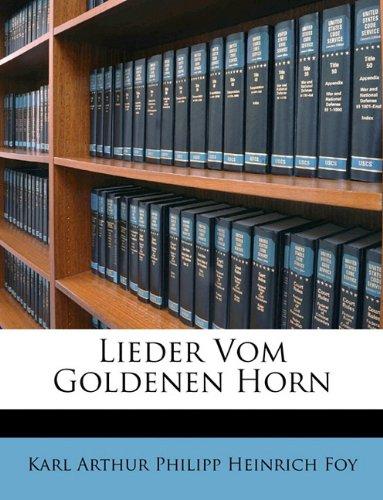 Foy, K: Lieder Vom Goldenen Horn