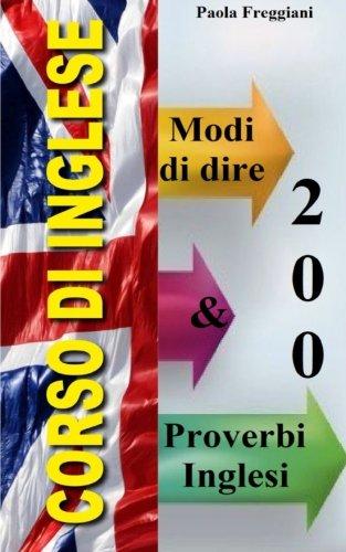 200 Modi di dire & Proverbi Inglesi