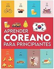 Aprender Coreano para principiantes: Primeras palabras para todos (Aprender Coreano para niños, Aprender Coreano para adultos, Libro de aprendizaje del idioma Coreano, Aprende a hablar Coreano)