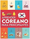 Aprender Coreano para principiantes: Primeras palabras para todos (Aprender Coreano para niños,...