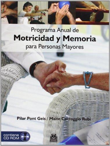 Programa anual de motricidad y memoria para personas mayores (Color - Libro+DVD)...