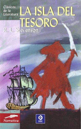 La isla del tesoro (Clásicos de la literatura series)