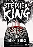 Mr. Mercedes: Roman (Bill-Hodges-Serie, Band 1) - Stephen King