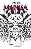 Creo un manga: Manga en blanco de 100 tableros de dibujo | Crea tu propio Manga para todas las edades | Cuaderno práctico en formato Manga