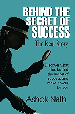 Behind the Secret of Success  - The Real Story