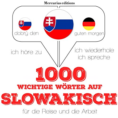 1000 wichtige Wörter auf Slowakisch für die Reise und die Arbeit Titelbild