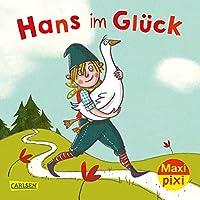 Maxi Pixi 340: VE 5: Hans im Glueck (5 Exemplare)