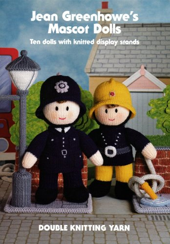 Jean Greenhowe's mascot dolls: Ten dolls with knitted display stands