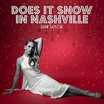Does It Snow in Nashville?