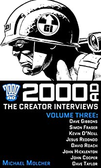 2000 AD: The Creator Interviews, Volume Three by [Michael Molcher]