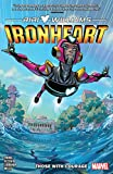 Ironheart Vol. 1: Those With Courage (Ironheart (2018-2019)) (English Edition)