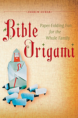 Bible Origami: Paper-Folding Fun for the Whole Family!: This Easy Origami Book is Great for Both Kids and Adults