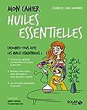 Mon cahier Huiles essentielles - Format Kindle - 9782263153129 - 4,99 €
