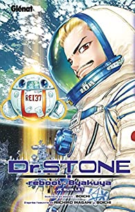 Dr. Stone - Reboot : Byakuya par  Boichi