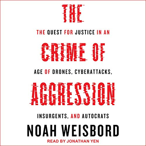 The Crime of Aggression audiobook cover art