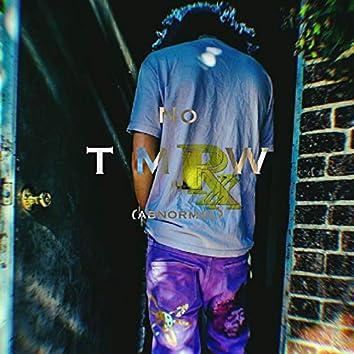 No Tmrw (Abnormal)
