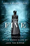 Image of The Five: The Untold Lives of the Women Killed by Jack the Ripper