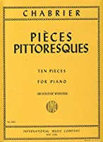 CHABRIER E. - Pieces Pittoresques (10) para Piano (Webster)