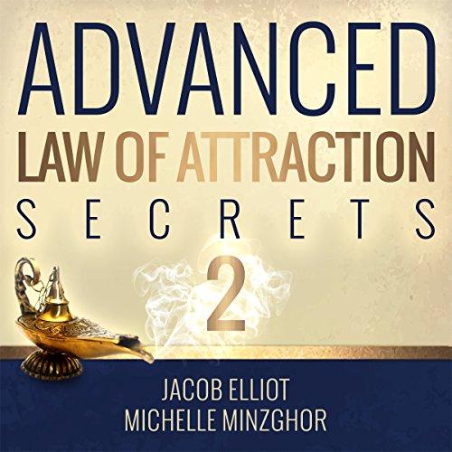 Advanced Law of Attraction Secrets II cover art