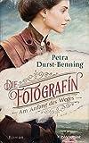 Die Fotografin - Am Anfang des Weges: Roman (Fotografinnen-Saga, Band 1)