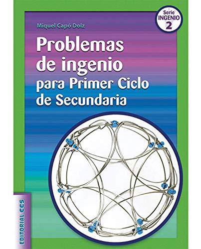 Problemas De Ingenio Para Primer Ciclo De Secundaria- 1ª Edición (Ciudad de...