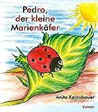 Pedro, der kleine Marienkäfer