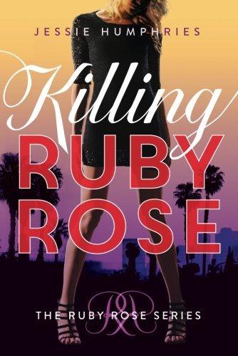 Killing Ruby Rose