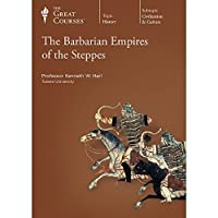 The Barbarian Empires of the Steppes 1629970352 Book Cover