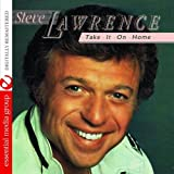 Take It On Home (Digitally Remastered) by Steve Lawrence (2013-04-01)